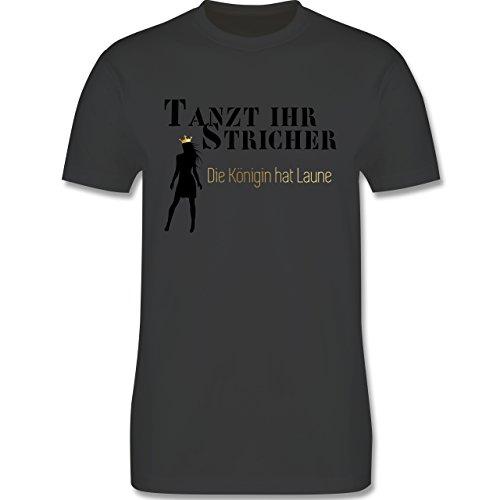 Urlaub - Tanzt ihr Stricher, die Königin hat Laune - Herren Premium T-Shirt Dunkelgrau