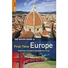 TheRough Guide to First-Time Europe Everything You Need to Know Before You Go by Lansky, Doug ( Author ) ON Feb-01-2010, Paperback