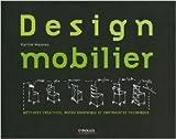 Design mobilier: Méthodes créatives et outils graphiques de Karine Mazeau ( 18 août 2011 )
