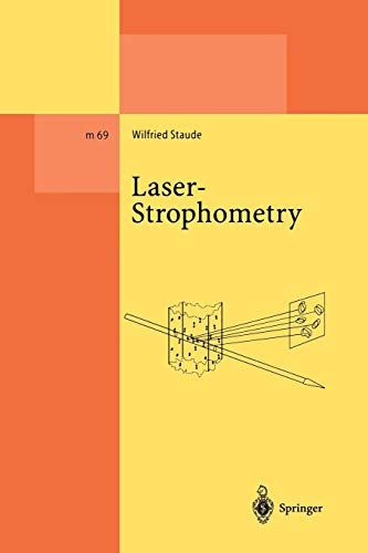 Laser-Strophometry: High-Resolution Techniques For Velocity Gradient Measurements In Fluid Flows (Lecture Notes in Physics Monographs, Band 69) Dpss-laser