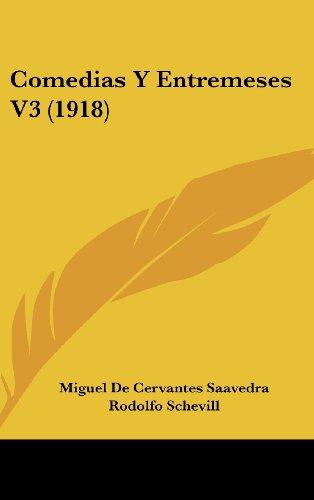 Comedias y Entremeses V3 (1918)