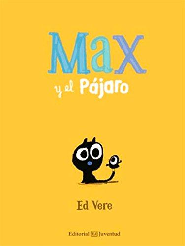 Max y el Pájaro (Leer entre Risas) por Ed Vere