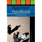 Hypertext Handbook: The Straight Story