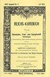 Reichs-Kursbuch Juli 1905: Eisenbahn-, Post- und Dampfschiff-Verbindungen in Deutschland, Österreich und Schweiz sowie bedeutendere Verbindungen der übrigen Teile Europas. Reprint