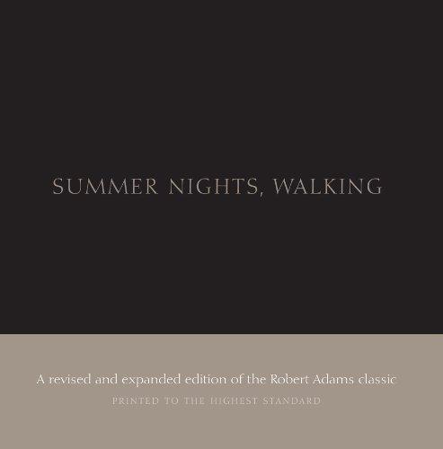 Robert Adams: Summer Nights, Walking: Along the Colorado Front Range: 1976-1982