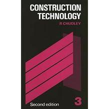 Construction Technology: Volume 3: v. 3 (Longman Technician Series)