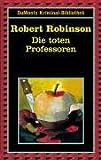 Die toten Professoren (DUMONT's Kriminal-Bibliothek) - Robert Robinson