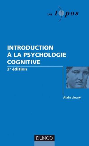 Introduction à la psychologie cognitive - 2ème édition