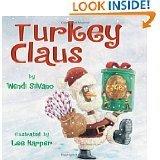 Turkey Claus by Wendi Silvano (2013-08-01)