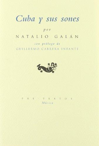 Cuba y sus sones (La huella sonora) por Natalio Galán (cubano)