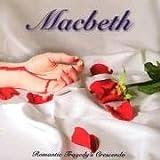 Songtexte von Macbeth - Romantic Tragedy's Crescendo