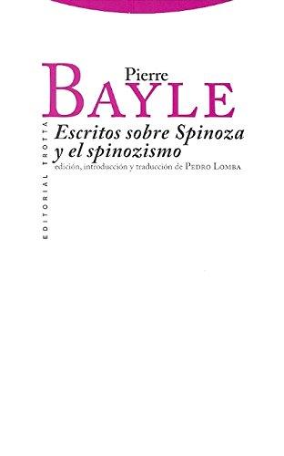 Escritos sobre Spinoza y el spinozismo (Clásicos de la Cultura) por Pierre Bayle