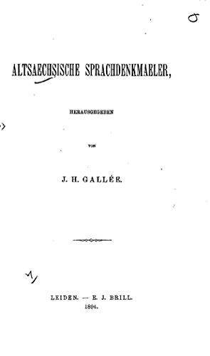 Altsaechsische Sprachdenkmaeler