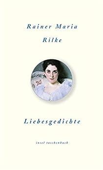Liebesgedichte (insel taschenbuch) von [Rilke, Rainer Maria]