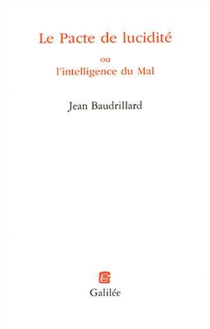 Le Pacte de lucidité ou l'intelligence du Mal