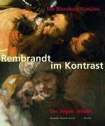 Rembrandt im Kontrast