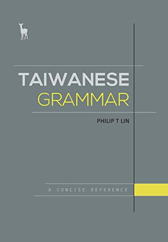 Taiwanese Grammar: A Concise Reference