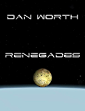 Renegades: The Progenitor Trilogy, Book Two