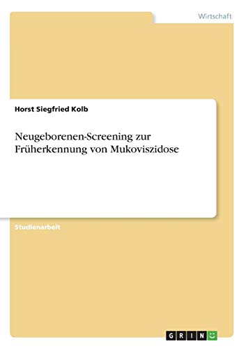 Neugeborenen-Screening zur Früherkennung von Mukoviszidose