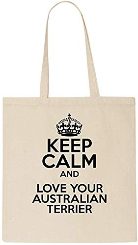 Keep Calm AND LOVE YOUR AUSTRALIAN TERRIER Tote Bag-Cotton Shopping Bag Christmas gift