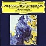 Schumann: Dichterliebe / Liederkreis / Myrten