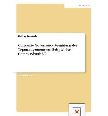 corporate-governance-vergutung-des-topmanagements-bei-der-commerzbank-ag-paperbackgerman-common