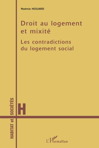 Droit au logement et mixité: Les contradictions du logement social par Noémie Houard