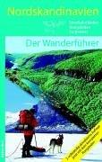 Nordskandinavien - Der Wanderführer: Nordkalottleden, Kungsleden, Padjelanta: Alle Infos bei Amazon