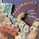 Songtexte von The Klezmatics - Jews With Horns