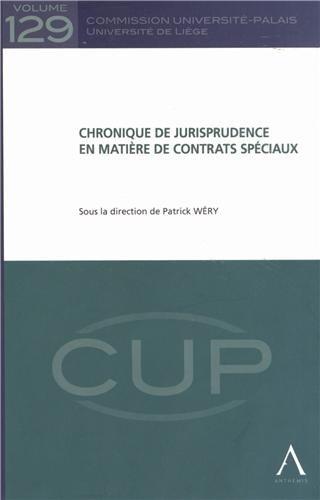 Chronique de jurisprudence en matière de contrats spéciaux par Patrick Wéry