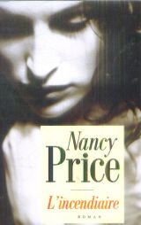 L'incendiaire par Nancy Price
