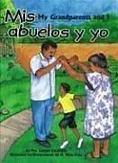 Mis Abuelos y Yo/My Grandparents And I por Samuel Caraballo