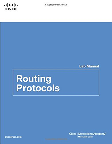 Routing Protocols Lab Manual (Lab Companion)