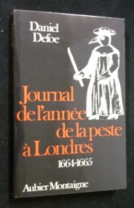 Journal de l'année de la peste à Londres 1664-1665