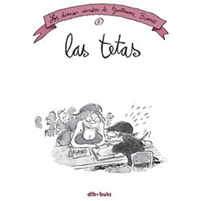 Pdf Las Tetas Los Diarios Secretos De Guillaume Bianco 1