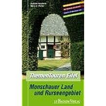 Thementouren Eifel. Monschauer Land und Rurseengebiet. Das Buch zur Wanderkarte.
