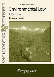 Environmental Law: Examples & Explanations 5th (fifth) edition