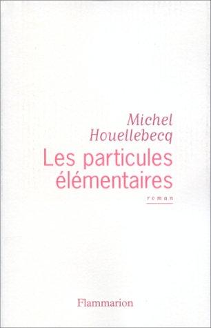 """<a href=""""/node/696"""">Les particules élémentaires</a>"""