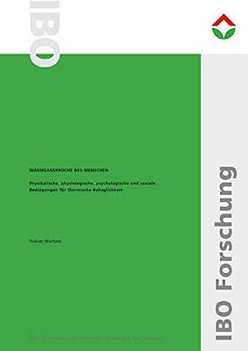 Wärmeansprüche des Menschen: Physikalische, physiologische, psychologische und soziale Bedingungen für thermische Behaglichkeit