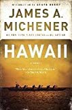 [Hawaii] (By: James A. Michener) [published: August, 2002] - James A. Michener