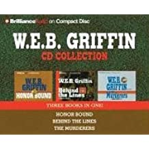 W.E.B. Griffin CD Collection: Honor Bound, Behind the Lines, the Murderers (Griffin, W.E.B.)