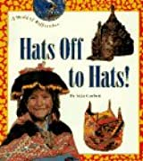 Hats Off to Hats! (World of Difference Series)
