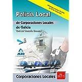 Policías Locales De Galicia. Test Del Temario General.