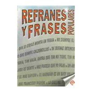 Refranes Y Frases Populares