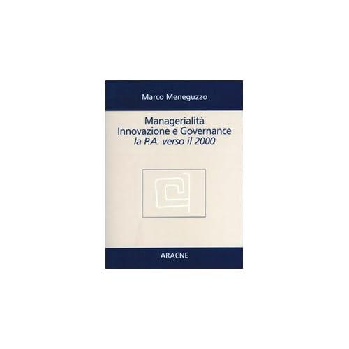 Managerialità, Innovazione E Governance. La P.a. Verso Il 2000