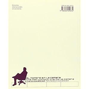 Hombre sin la camara,el. el cine de alan berliner