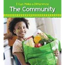 Helping in the Community (I Can Make a Difference (Heinemann))