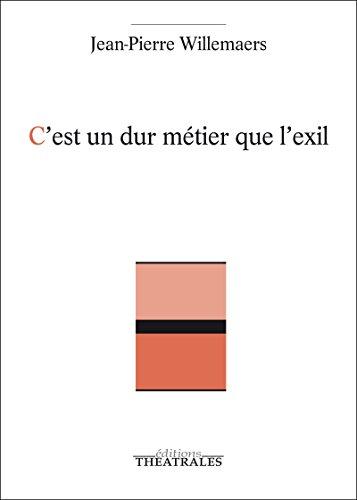 Livre C'est un dur métier que l'exil epub, pdf