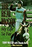 The Real McCoy!: My Life So Far