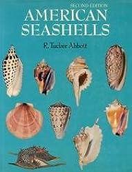 American Seashells; The Marine Molluska of the Atlantic and Pacific Coasts of North America by R. Tucker Abbott (1974-12-08)